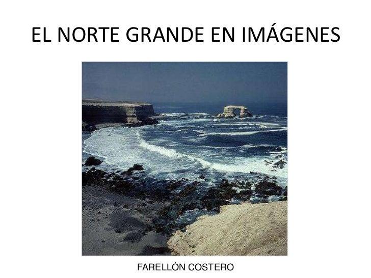 FARELLÓN COSTERO<br />EL NORTE GRANDE EN IMÁGENES<br />