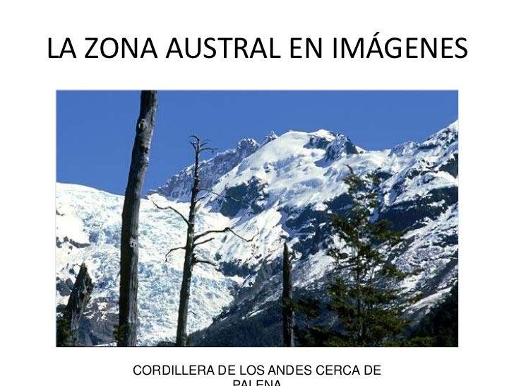 EL SUR EN IMÁGENES<br />CORDILLERA DE LOS ANDES CERCA DE PALENA<br />LA ZONA AUSTRAL EN IMÁGENES<br />