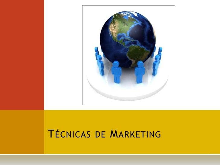 Técnicas de Marketing<br />