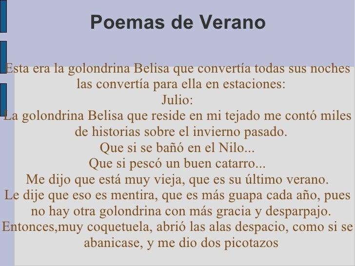 Poemas de VeranoEsta era la golondrina Belisa que convertía todas sus noches             las convertía para ella en estaci...