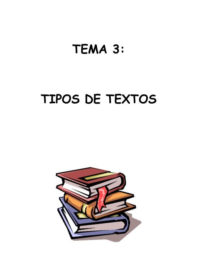 TEMA 3: TIPOS DE TEXTOS