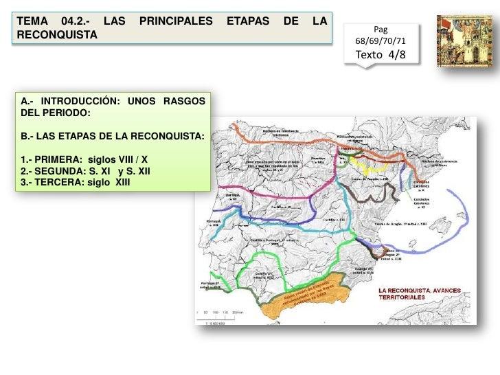 TEMA 04.2.- LAS PRINCIPALES ETAPAS DE LA RECONQUISTA<br />Pag  68/69/70/71<br />Texto  4/8 <br />A.- INTRODUCCIÓN: UNOS RA...