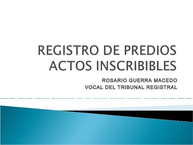 ROSARIO GUERRA MACEDOVOCAL DEL TRIBUNAL REGISTRAL