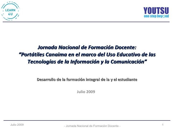 """Jornada Nacional de Formación Docente: """"Portátiles Canaima en el marco del Uso Educativo de las Tecnologías de la Informac..."""