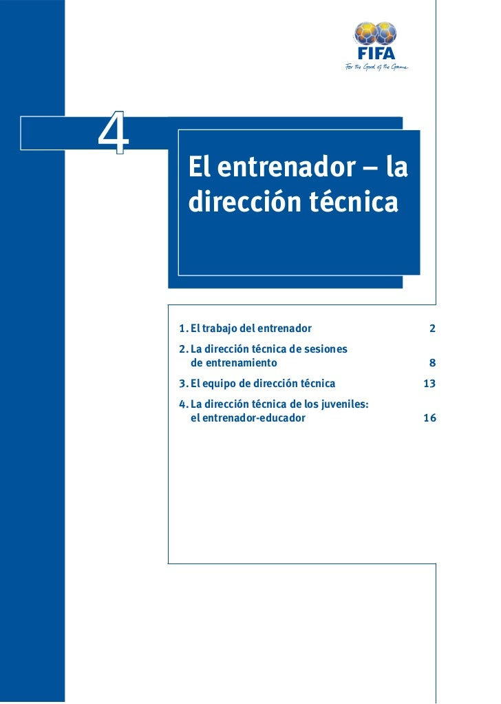 4    El entrenador – la     dirección técnica    1. El trabajo del entrenador                 2    2. La dirección técnica...