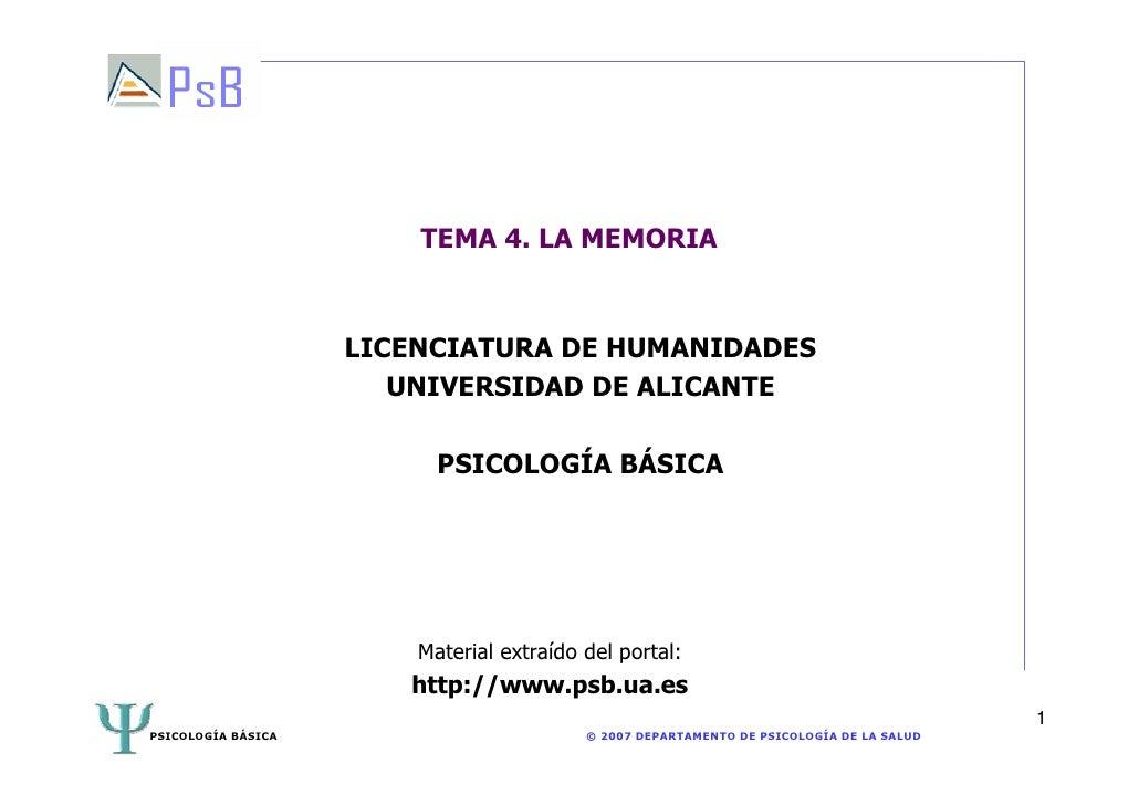 TEMA 4. LA MEMORIA                    LICENCIATURA DE HUMANIDADES                       UNIVERSIDAD DE ALICANTE           ...