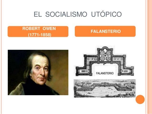 EL SOCIALISMO UTÓPICO ROBERT OWEN (1771-1858) FALANSTERIO
