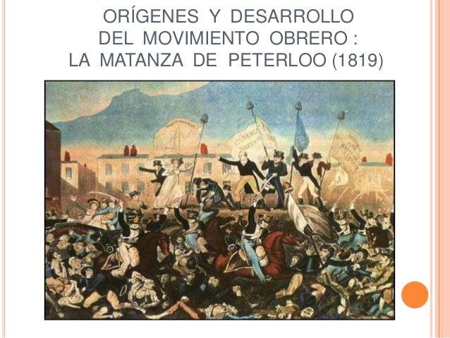 ORÍGENES Y DESARROLLO DEL MOVIMIENTO OBRERO : LA MATANZA DE PETERLOO (1819)