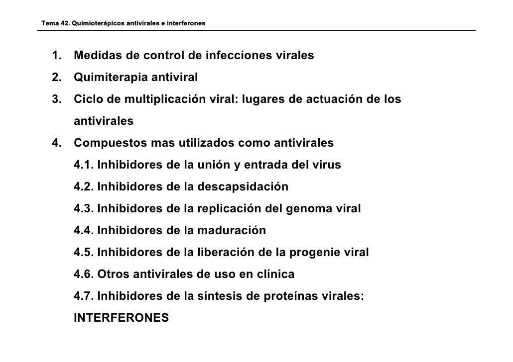 Tema 42. Quimioterápicos antivirales e interferones   1. Medidas de control de infecciones virales   2. Quimiterapia antiv...