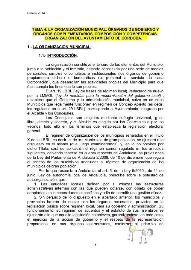 Emero 2014  TEMA 4: LA ORGANIZACIÓN MUNICIPAL. ÓRGANOS DE GOBIERNO Y ÓRGANOS COMPLEMENTARIOS, COMPOSICIÓN Y COMPETENCIAS. ...
