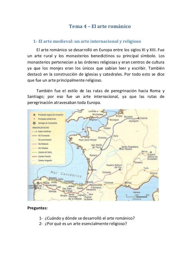 Tema 4 – El arte románico 1- El arte medieval: un arte internacional y religioso El arte románico se desarrolló en Europa ...