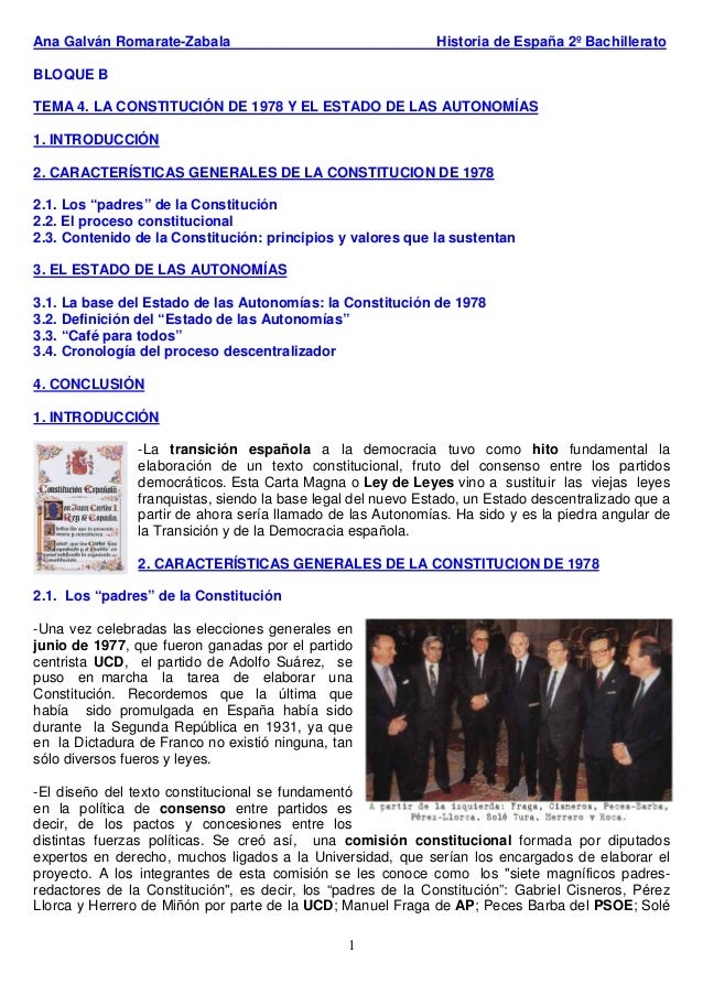 1 Ana Galván Romarate-Zabala Historia de España 2º Bachillerato BLOQUE B TEMA 4. LA CONSTITUCIÓN DE 1978 Y EL ESTADO DE LA...