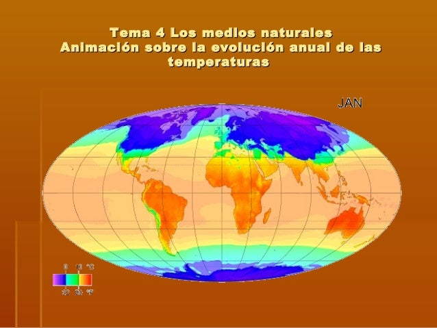 Tema 4 Los medios naturales Animación sobre la evolución anual de las temperaturas