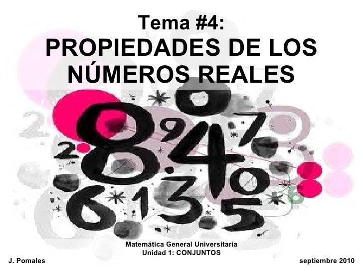 Tema 4: Propiedades de los Números Reales