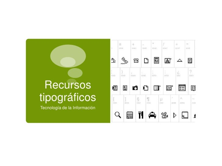 RecursostipográficosTecnología de la Información