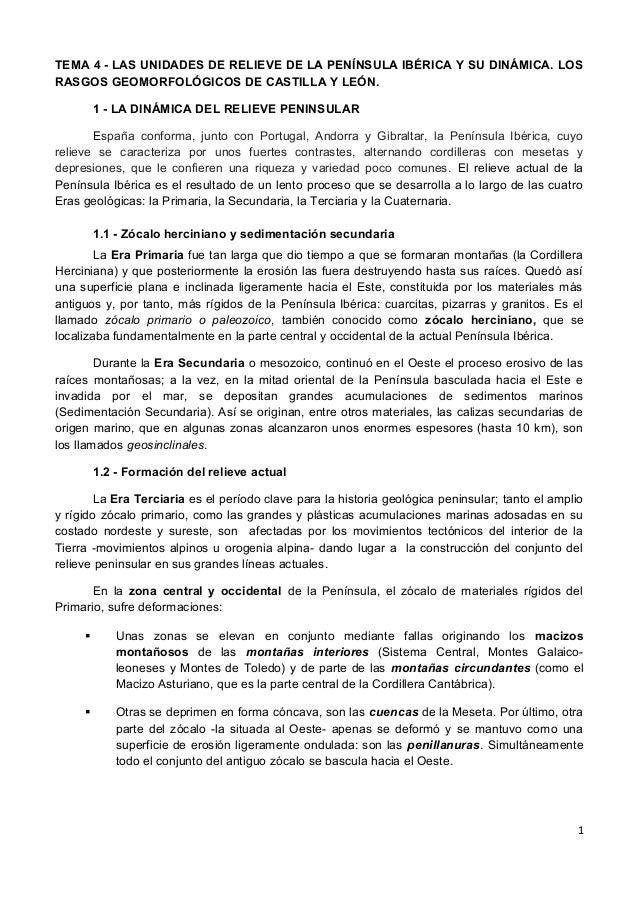 TEMA 4 - LAS UNIDADES DE RELIEVE DE LA PENÍNSULA IBÉRICA Y SU DINÁMICA. LOS RASGOS GEOMORFOLÓGICOS DE CASTILLA Y LEÓN. 1 -...