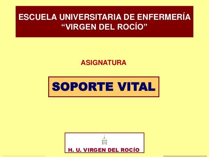 TEMA 4                     SVA: MANEJO DE LA VÍA AÉREA. SOPORTE CIRCULATORIO                                              ...