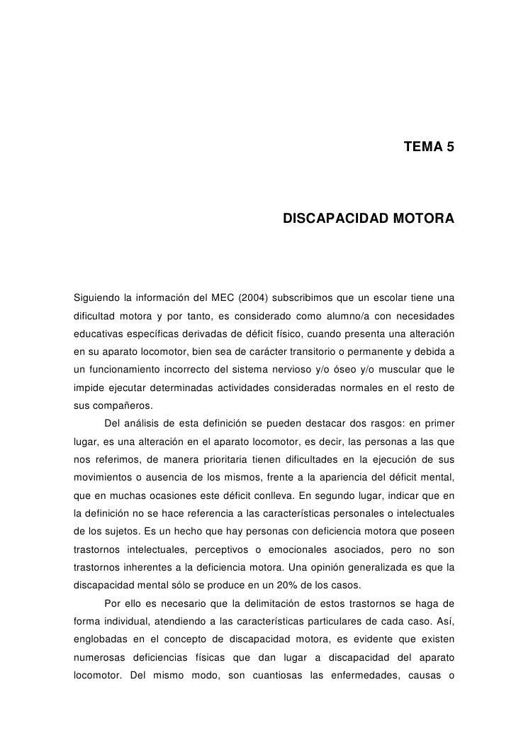 TEMA 5                                              DISCAPACIDAD MOTORASiguiendo la información del MEC (2004) subscribimo...