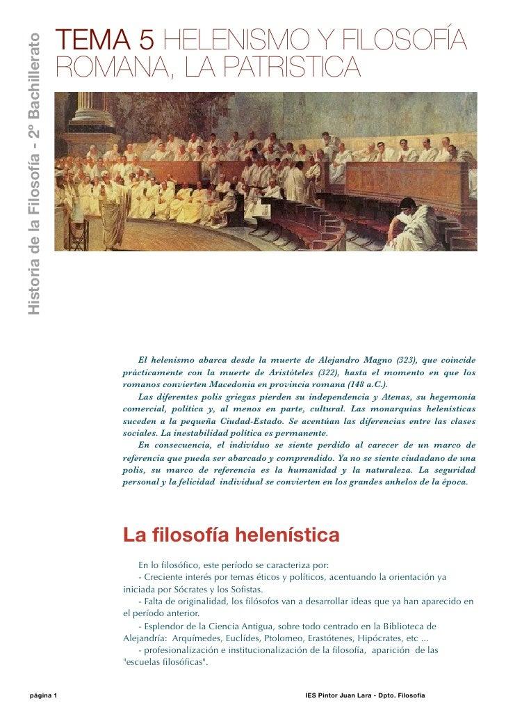 Historia de la Filosofía - 2º Bachillerato                                             TEMA 5 HELENISMO Y FILOSOFÍA       ...