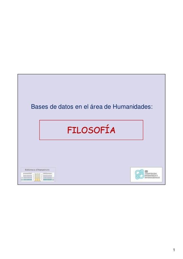 1 Bases de datos en el área de Humanidades: FILOSOFÍAFILOSOFÍA