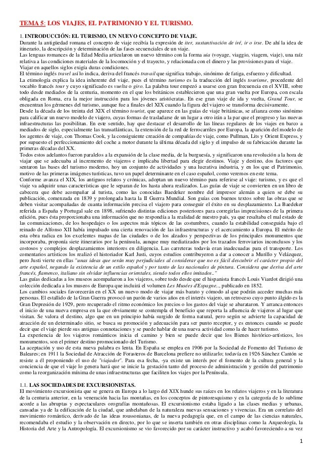 TEMA 5: LOS VIAJES, EL PATRIMONIO Y EL TURISMO. 1. INTRODUCCIÓN: EL TURISMO, UN NUEVO CONCEPTO DE VIAJE. Durante la antigü...