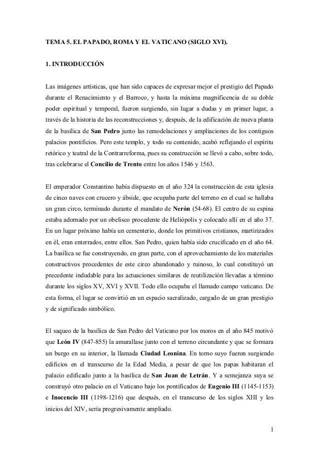 TEMA 5. EL PAPADO, ROMA Y EL VATICANO (SIGLO XVI). 1. INTRODUCCIÓN Las imágenes artísticas, que han sido capaces de expres...