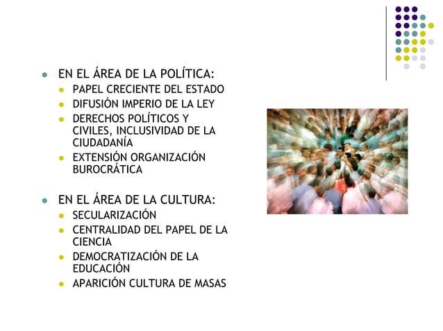 EN EL ÁREA DE LA POLÍTICA: PAPEL CRECIENTE DEL ESTADO DIFUSIÓN IMPERIO DE LA LEY DERECHOS POLÍTICOS Y CIVILES, INCLUSIVIDA...