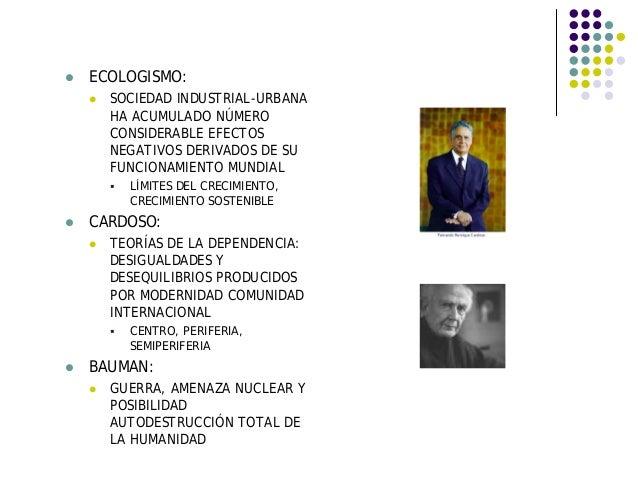 ECOLOGISMO: SOCIEDAD INDUSTRIAL-URBANA HA ACUMULADO NÚMERO CONSIDERABLE EFECTOS NEGATIVOS DERIVADOS DE SU FUNCIONAMIENTO M...