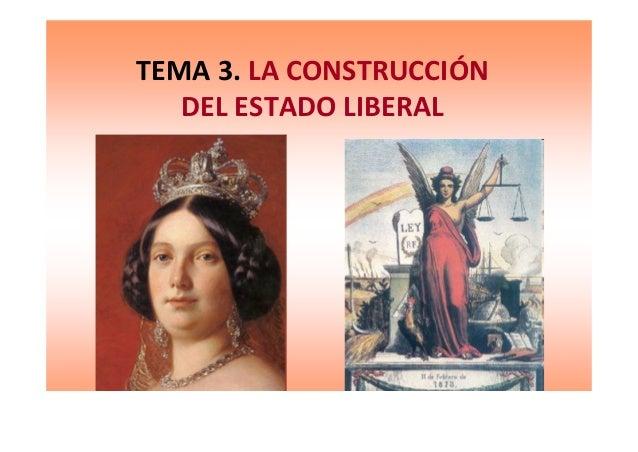 Tema5. Construccion Estado Liberal