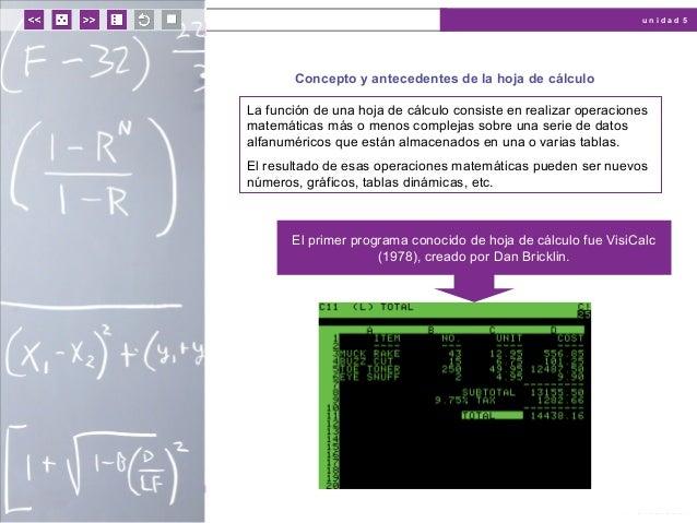 Unidad 5: Hojas de cálculo: fórmulas y funciones.