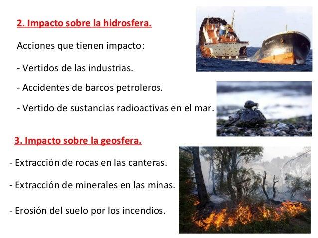 4. Impacto sobre los seres vivos. - Muerte de los organismos acuáticos. - Las aves mueren cuando chocan con los aerogenera...
