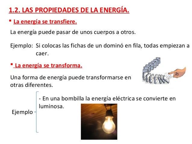 Ejemplo - En un radiador se transforma en energía térmica. - En un ventilador en energía mecánica.  La energía se puede a...
