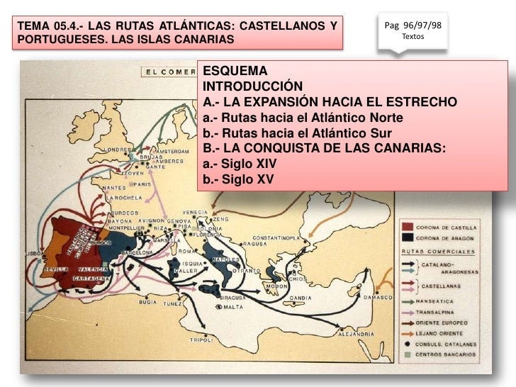 TEMA 05.4.- LAS RUTAS ATLÁNTICAS: CASTELLANOS Y    Pag 96/97/98                                                      Texto...