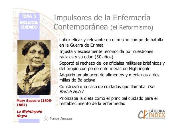 Impulsores de la Enfermería Contemporánea (el Reformismo) Labor eficaz y relevante en el mismo campo de batalla en la Guer...