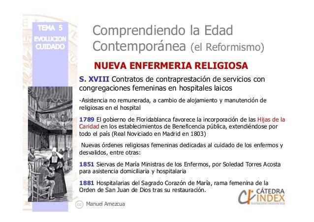 Comprendiendo la Edad Contemporánea (el Reformismo) S. XVIII Contratos de contraprestación de servicios con congregaciones...