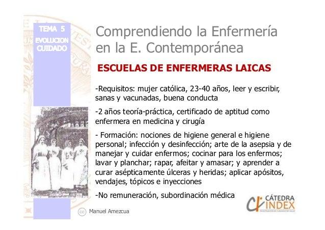 Comprendiendo la Enfermería en la E. Contemporánea -Requisitos: mujer católica, 23-40 años, leer y escribir, sanas y vacun...