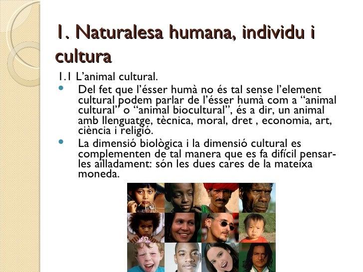 Tema 5. La dimensió cultural i social de l'ésser humà Slide 2