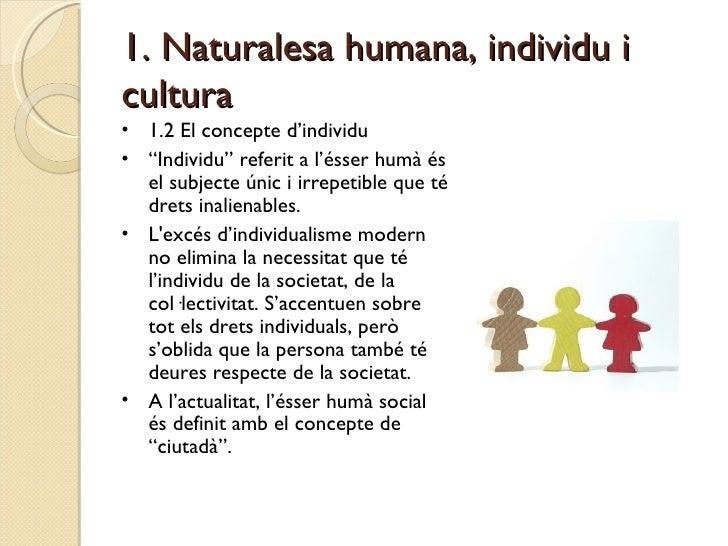 Tema 5. La dimensió cultural i social de l'ésser humà Slide 3