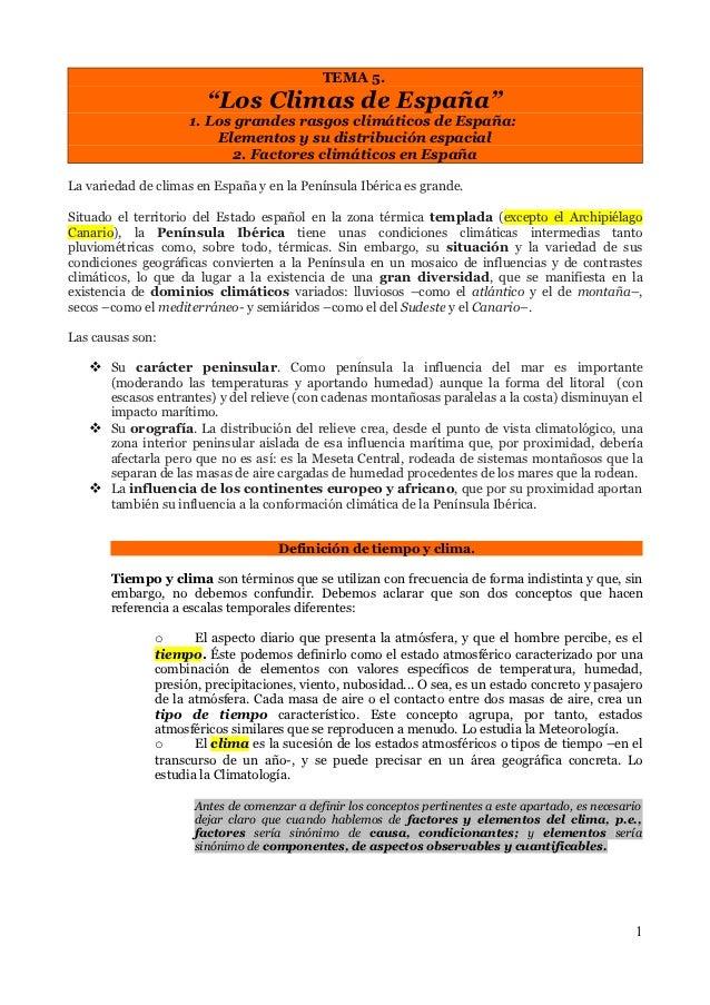 """TEMA 5.                       """"Los Climas de España""""                    1. Los grandes rasgos climáticos de España:       ..."""