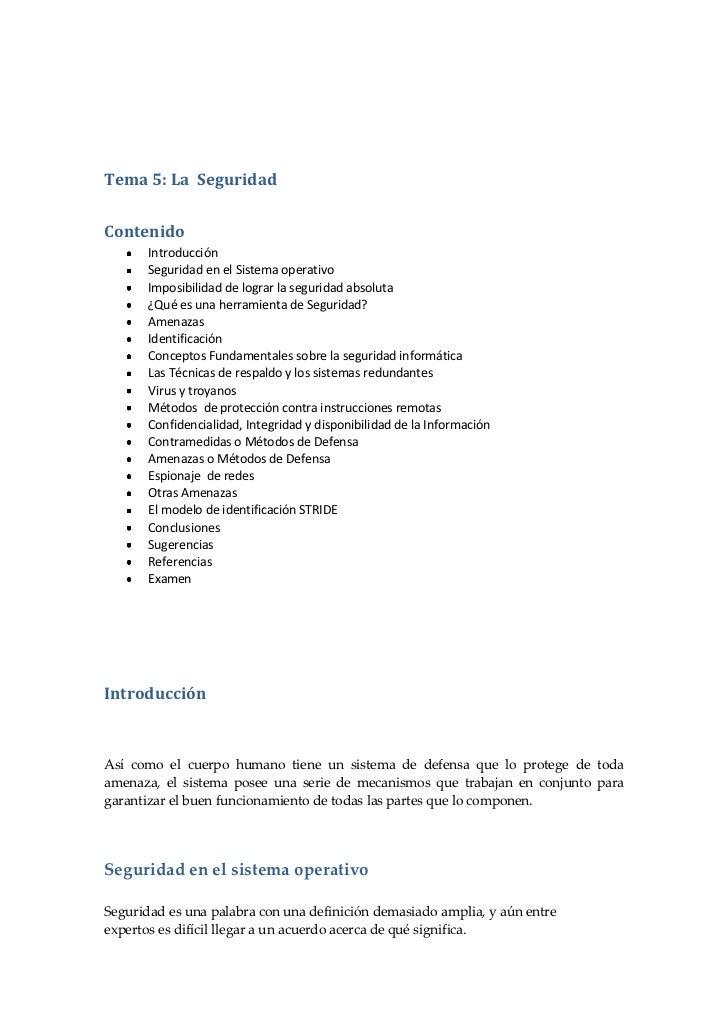 Tema 5: La  Seguridad<br />Contenido<br />Introducción<br />Seguridad en el Sistema operativo<br />Imposibilidad de lograr...