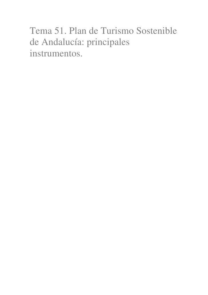 Tema 51. Plan de Turismo Sosteniblede Andalucía: principalesinstrumentos.