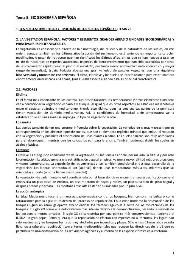Tema 5. BIOGEOGRAFÍA ESPAÑOLA1. LOS SUELOS: DIVERSIDAD Y TIPOLOGÍA DE LOS SUELOS ESPAÑOLES (TEMA 2)2. LA VEGETACIÓN ESPAÑO...