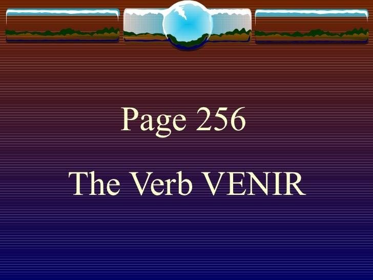 Page 256   The Verb VENIR