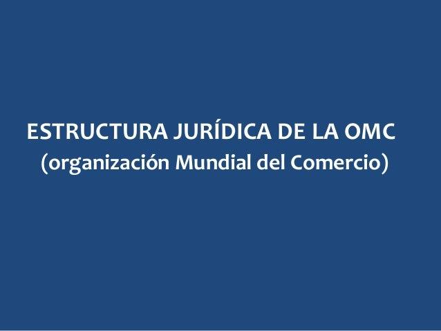 Tema 5 Ii Organización Mundial Del Comercio