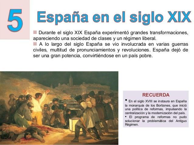 Durante el siglo XIX España experimentó grandes transformaciones,apareciendo una sociedad de clases y un régimen liberal. ...