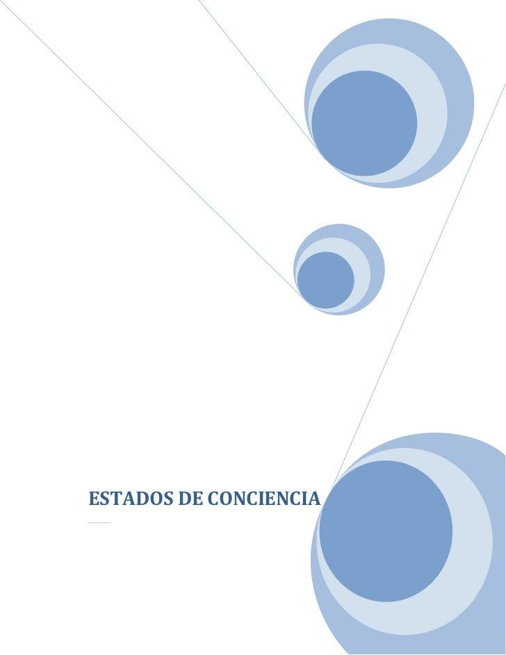 ESTADOS DE CONCIENCIALinda Díaz Qui ntero, Sheila Alemá n, Ki ara López y Pabl o Ca brera.