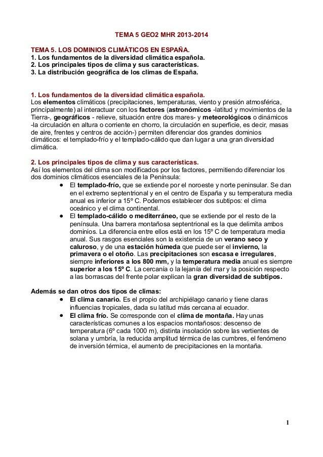 TEMA 5 GEO2 MHR 2013-2014 TEMA 5. LOS DOMINIOS CLIMÁTICOS EN ESPAÑA. 1. Los fundamentos de la diversidad climática español...