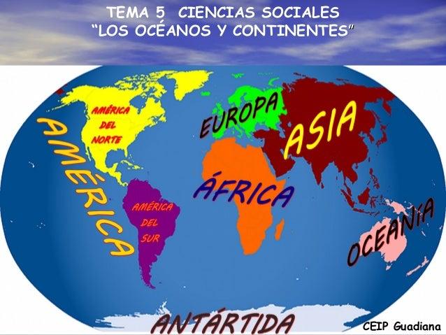 Tema 5 Los Océanos Y Continentes