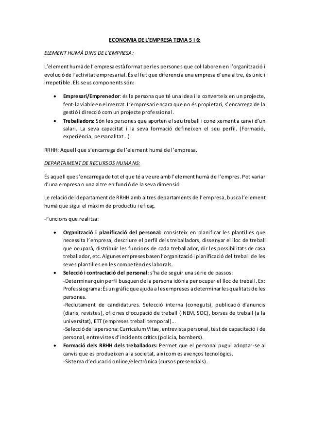 ECONOMIA DE L'EMPRESA TEMA 5 I 6: ELEMENT HUMÀ DINS DE L'EMPRESA: L'elementhumàde l'empresaestàformatperles persones que c...