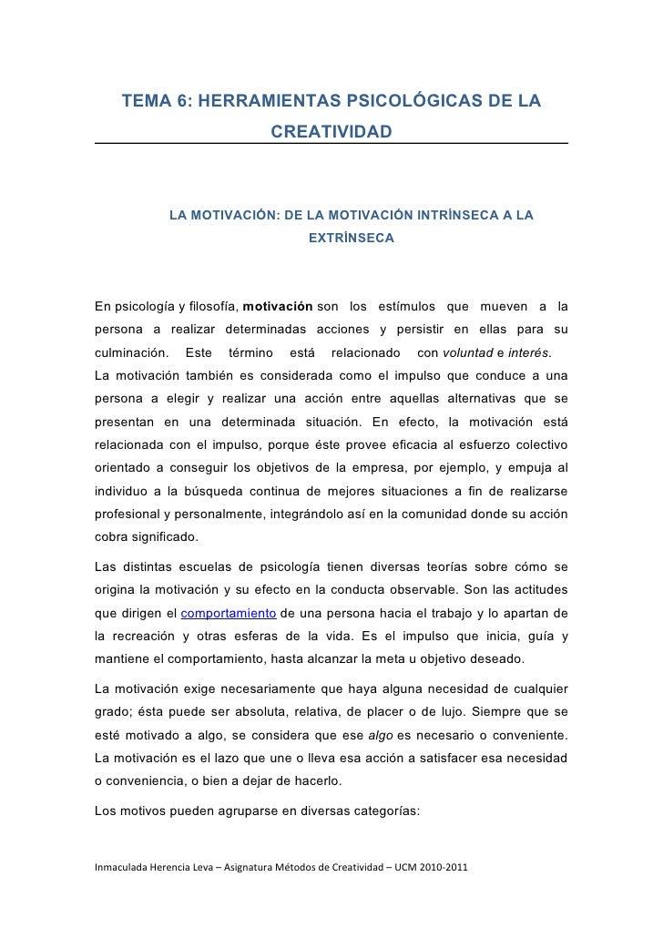 TEMA 6: HERRAMIENTAS PSICOLÓGICAS DE LA                                   CREATIVIDAD               LA MOTIVACIÓN: DE LA M...